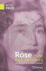 Téléchargez le livre :  Rose, née des cendres