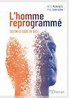 Télécharger le livre :  L'homme reprogrammé