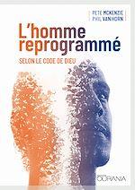 Téléchargez le livre :  L'homme reprogrammé