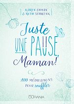 Download this eBook Juste une pause, Maman