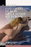 Télécharger le livre : 6 décembre 1992