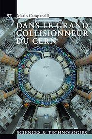 Téléchargez le livre :  Dans le grand collisionneur du CERN