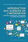 Télécharger le livre :  Introduction aux sciences de l'information