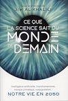 Télécharger le livre :  Ce que la science sait du monde de demain