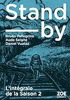 Télécharger le livre :  Stand-by - intégrale Saison 2
