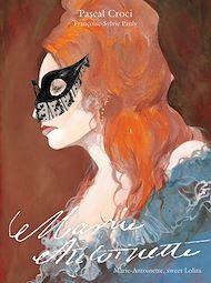 Téléchargez le livre :  Marie Antoinette