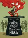 Télécharger le livre :  Le mystérieux chapeau de Mr Pinon