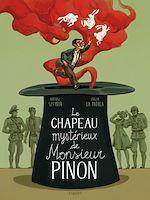 Téléchargez le livre :  Le mystérieux chapeau de Mr Pinon