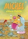 Télécharger le livre :  Michel Chien Fidèle T4