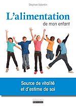 Download this eBook L'alimentation de mon enfant