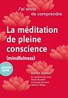 Télécharger le livre :  J'ai envie de comprendre…La méditation de pleine conscience (mindfulness)
