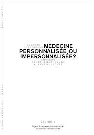 Téléchargez le livre :  Médecine personnalisée ou impersonnalisée ? - Volume 2/6