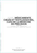 Download this eBook Médicaments ciblés et tests associés, clés de la médecine de précision - Volume 3/6
