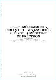 Téléchargez le livre :  Médicaments ciblés et tests associés, clés de la médecine de précision - Volume 3/6