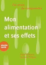 Téléchargez le livre :  J'ai envie de comprendre… Mon alimentation et ses effets