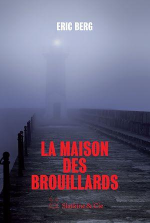 Téléchargez le livre :  La maison des brouillards