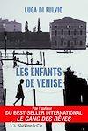 Télécharger le livre :  Les enfants de Venise
