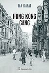 Télécharger le livre :  Hong Kong Gang