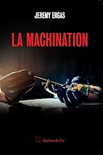 Téléchargez le livre :  La machination