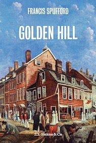 Téléchargez le livre :  Golden Hill