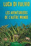 Télécharger le livre :  Les aventuriers de l'autre monde