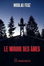 Téléchargez le livre :  Le Miroir des âmes