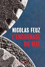 Download this eBook L'engrenage du mal