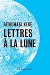 Télécharger le livre :  Lettres à la lune