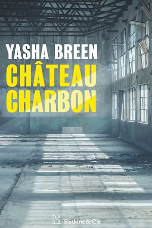 Téléchargez le livre :  Château Charbon