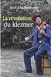 Télécharger le livre :  La révolution du Klezmer