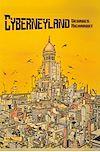 Télécharger le livre :  Cyberneyland