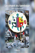 Download this eBook Le chant du tambour