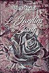 Télécharger le livre :  Les jardins de Sang