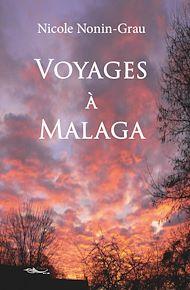 Téléchargez le livre :  Voyages à Malaga