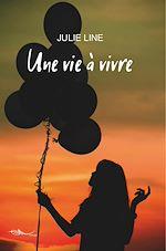 Download this eBook Une vie à vivre