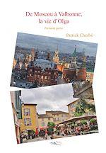 Download this eBook De Moscou à Valbonne