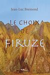 Télécharger le livre :  Le choix de Firuze