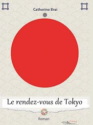 Téléchargez le livre :  Le rendez-vous de Tokyo