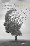 Télécharger le livre : Histoire d'une Vie
