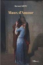 Download this eBook Maux d'Amour