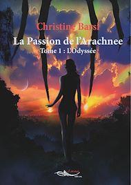 Téléchargez le livre :  La passion de l'arachnée