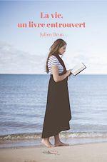 Download this eBook La vie, un livre entrouvert