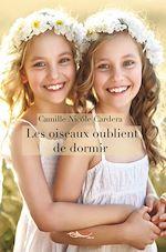 Download this eBook Les oiseaux oublient de dormir