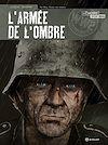L'Armée de l'ombre T4   Speltens, Olivier
