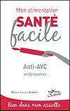Télécharger le livre :  Mon alimentation santé facile : Anti-AVC