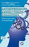 Télécharger le livre :  Antidépresseurs, anxiolytiques, somnifères