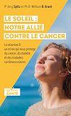 Télécharger le livre :  Le soleil : notre allié contre le cancer