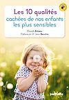 Télécharger le livre :  Les 10 qualités cachées de nos enfants les plus sensibles