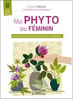 Téléchargez le livre :  Ma phyto au féminin