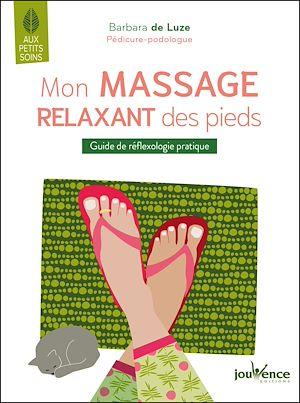 Téléchargez le livre :  Mon massage relaxant des pieds